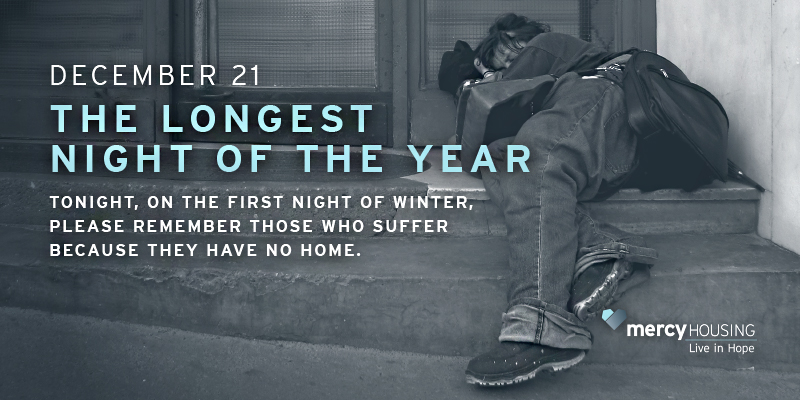 Tonight, on the first night of winter, please remember those who suffer because they have no home.