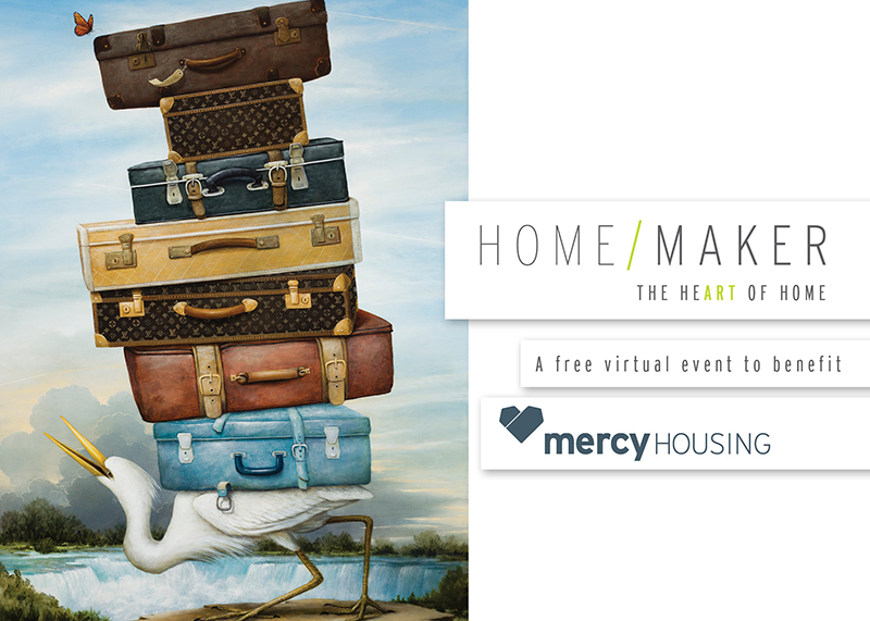 Home Maker the Heart of Home an event to benefit Mercy Housing