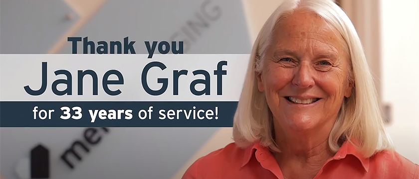 Thank you Jane Graf for 33 years of Service