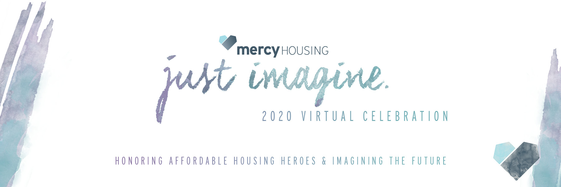Just Imagine 2020 Virtual Celebration Honoring Affordable Housing Heroes