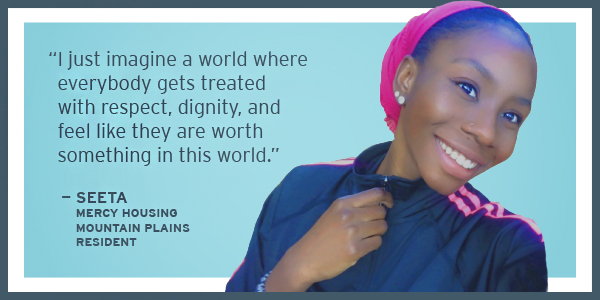 """""""I just imagine a world where everybody gets treated with respect, dignity, and feel like they are worth something in this world."""" – Seeta"""