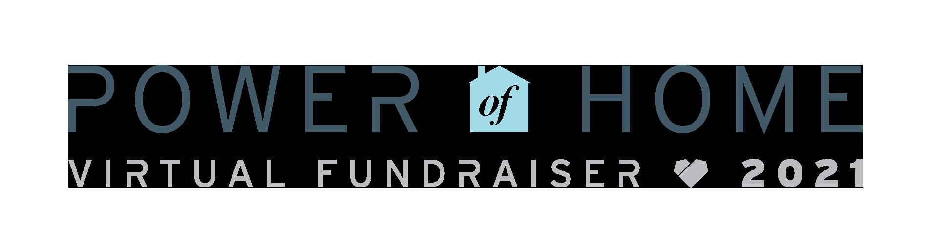 Power of Home Virtual Fundraiser 2021